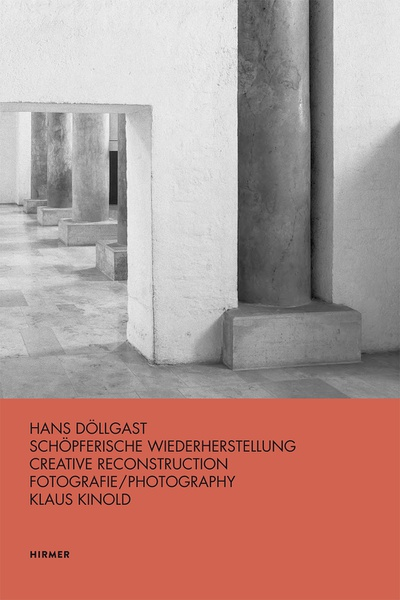 """Buchcover """"Hans Döllgast: Schöpferische Wiederherstellung"""""""